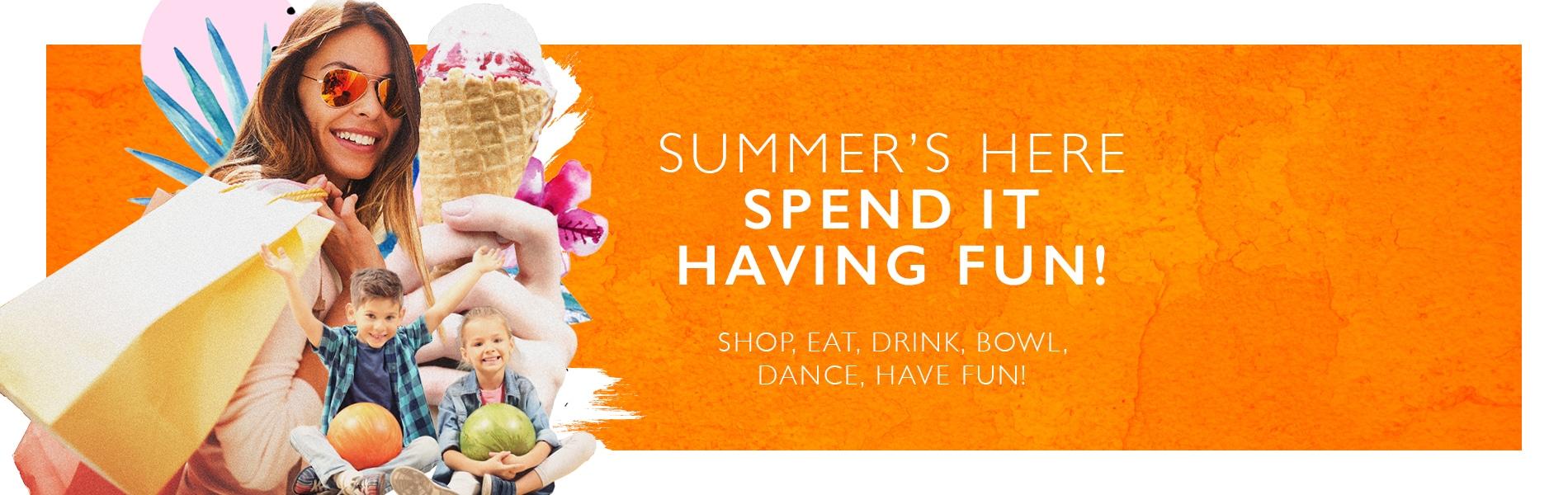 Spend it having fun!